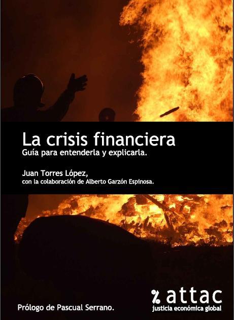 La crisis financiera. Guía para explicarla y entenderla