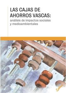 Las cajas de ahorros vascas: análisis de impactos sociales y medioambientales